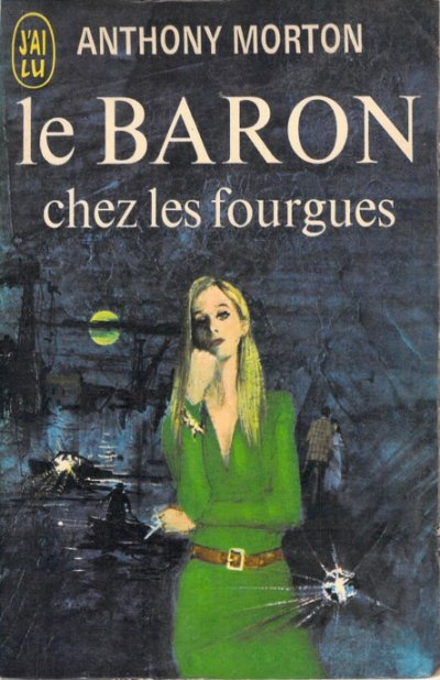 Le Baron chez les fourgues de Anthony Morton