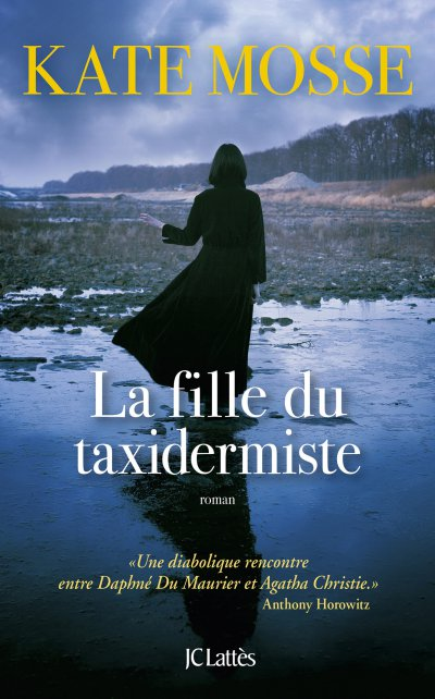 La fille du taxidermiste de Kate Mosse