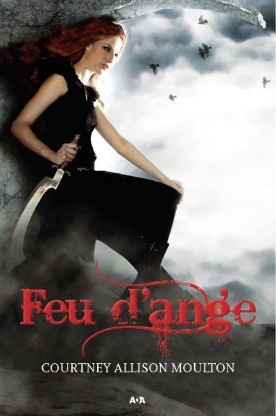Feu d'ange de Courtney Allison Moulton