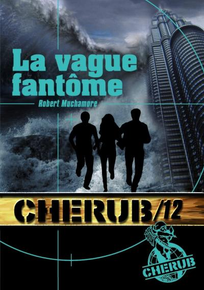 La vague fantôme de Robert Muchamore