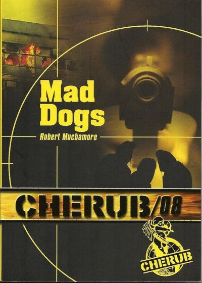 Mad Dogs de Robert Muchamore