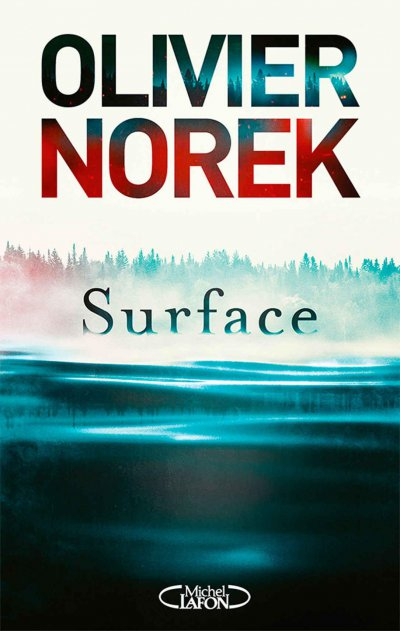 Surface de Olivier Norek