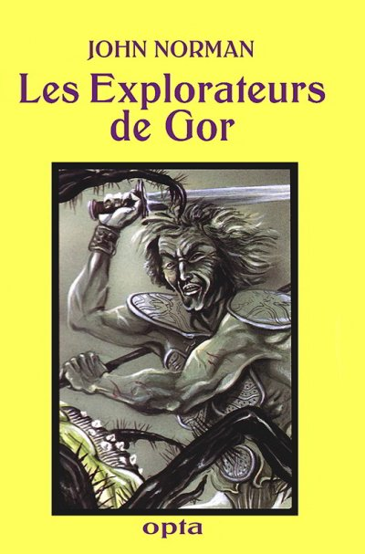 Les Explorateurs de Gor de John Norman