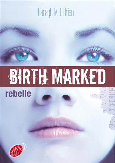 Rebelle de Caragh M. O'Brien