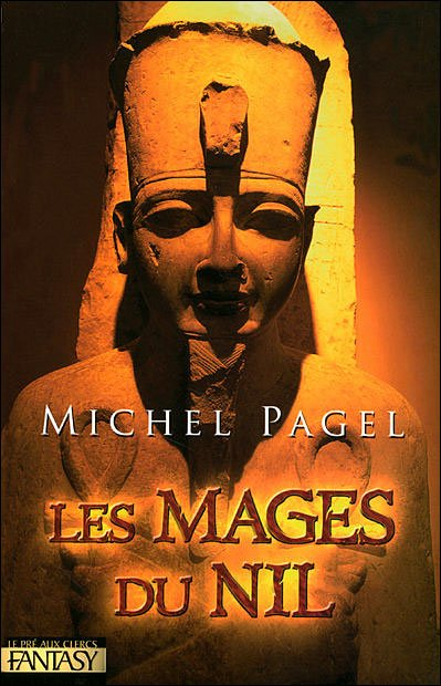 Les mages du Nil de Michel Pagel