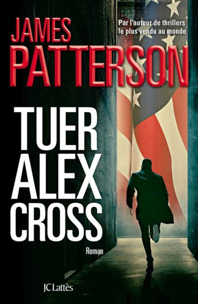 Tuer Alex Cross de James Patterson