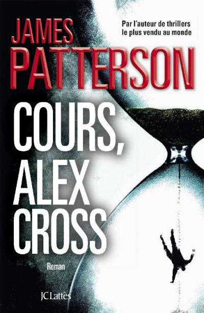 Cours, Alex Cross de James Patterson