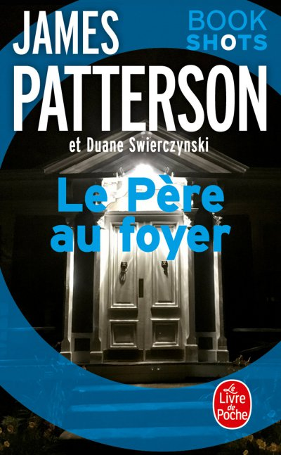 Le Père au foyer de James Patterson