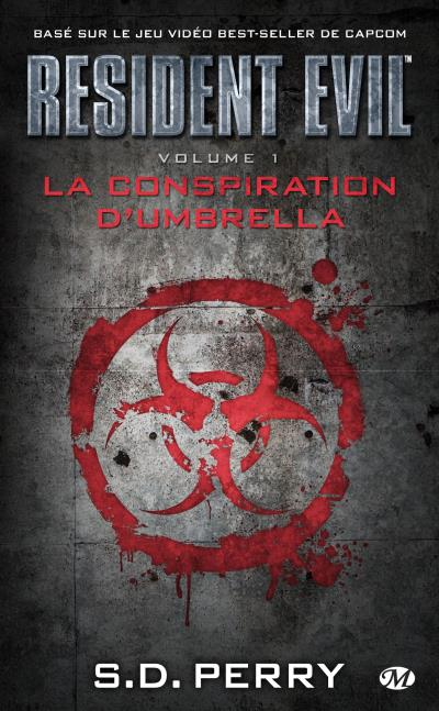 La conspiration d'Umbrella de S.D. Perry