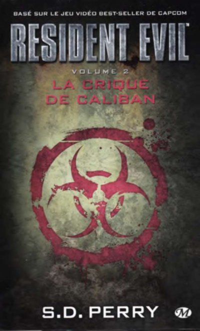 La crique de Caliban de S.D. Perry