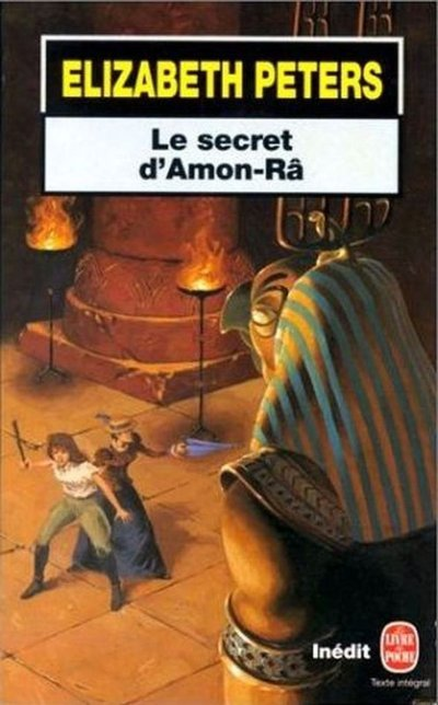 Le secret d'Amon-Râ de Elizabeth Peters