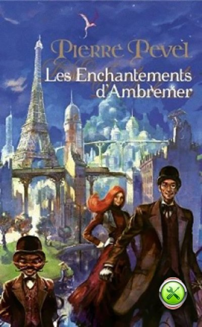Les Enchantements d'Ambremer de Pierre Pevel
