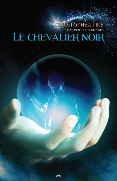Le chevalier noir de Christopher Pike