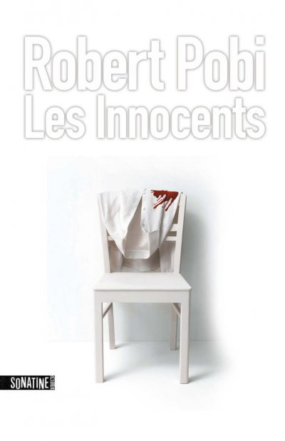 Les Innocents de Robert Pobi