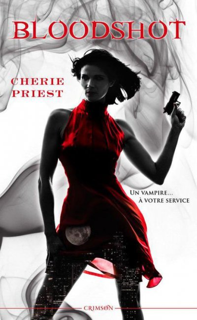 Bloodshot de Cherie Priest