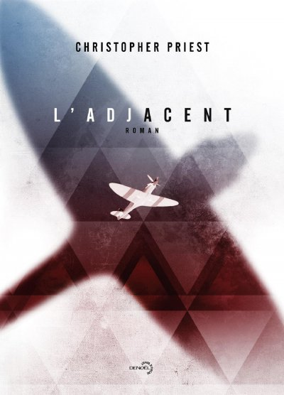 L'adjacent de Christopher Priest