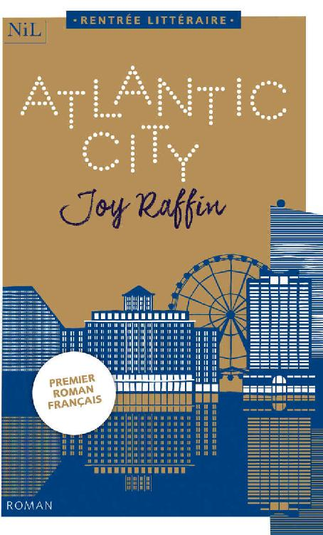 Atlantic City de Joy Raffin