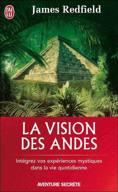 La vision des Andes de James Redfield