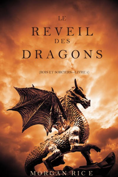 Le Réveil des dragons de Morgan Rice