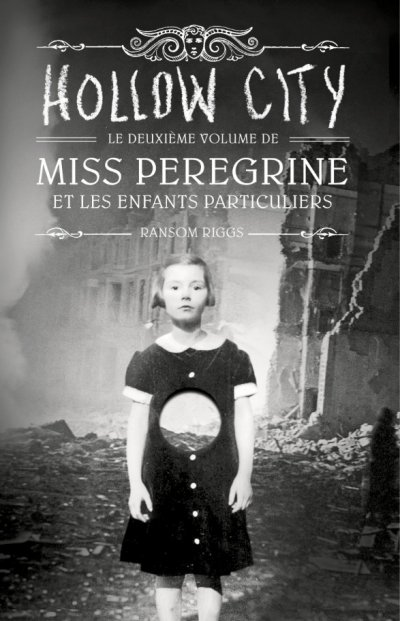 Hollow City de Ransom Riggs