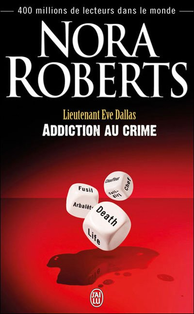 Addiction au crime de Nora Roberts