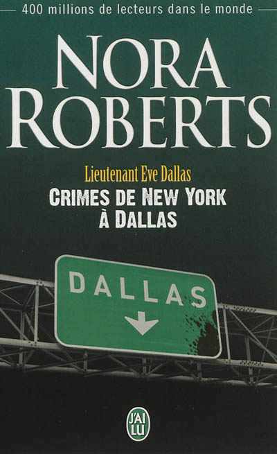 Crimes de New York à Dallas de Nora Roberts