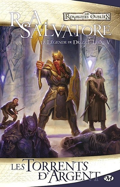 Les Torrents d'Argent de R.A. Salvatore