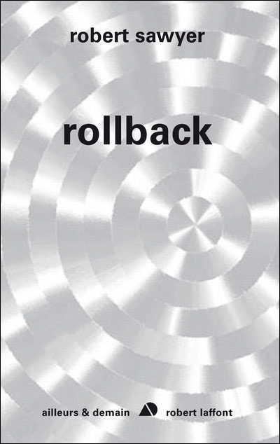 Rollback de Robert J. Sawyer