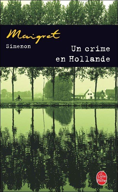 Un crime en Hollande de Georges Simenon