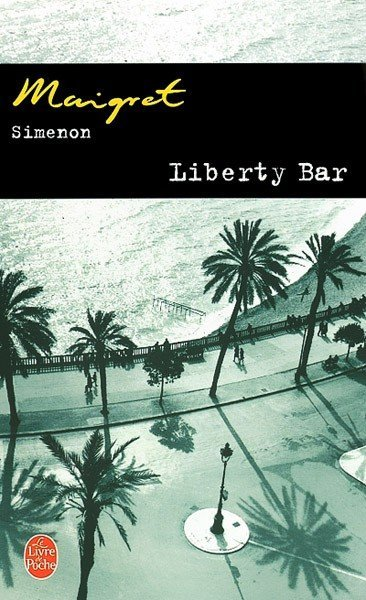 Liberty Bar de Georges Simenon