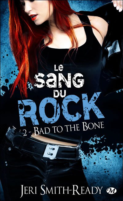 Bad to the Bone de Jeri Smith-Ready