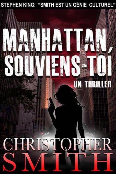 Manhattan. Souviens-Toi de Christopher Smith
