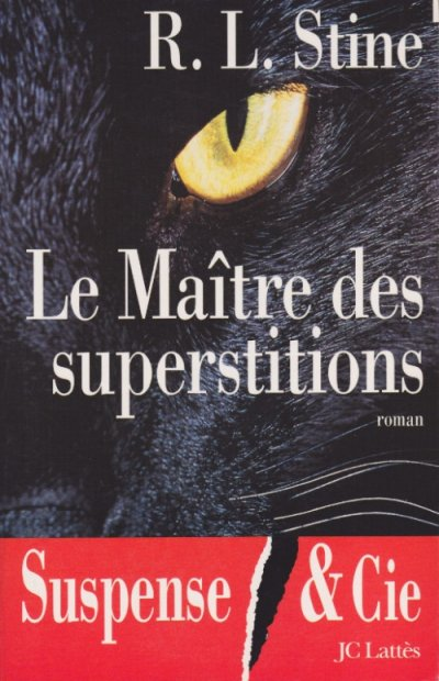 Le Maître des superstitions de R.L. Stine
