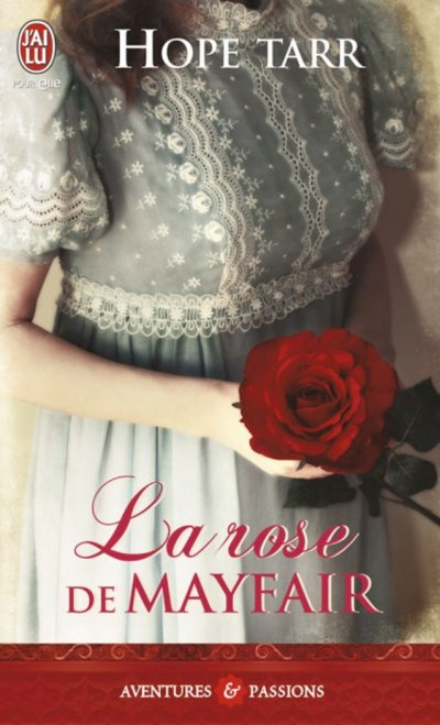 La rose de Mayfair de Hope Tarr