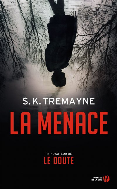 La Menace de S.K. Tremayne