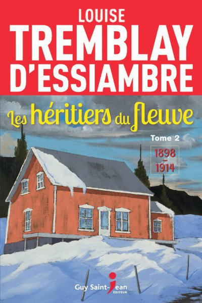 1898-1914 de Louise Tremblay d'Essiambre