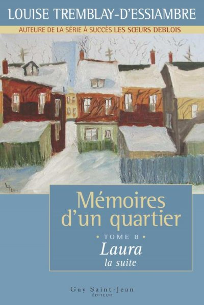 Laura, la suite de Louise Tremblay d'Essiambre