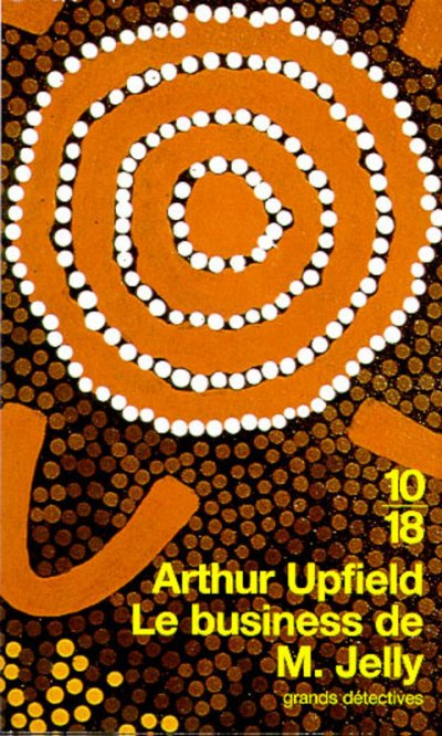 Le business de M. Jelly de Arthur Upfield