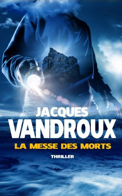 La messe des morts de Jacques Vandroux