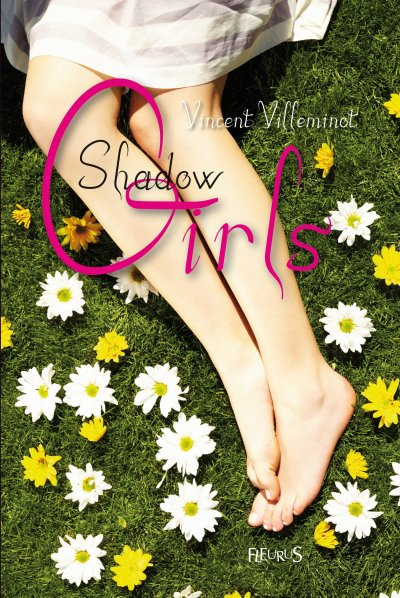 Shadow Girls de Vincent Villeminot