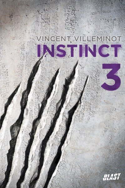 Instinct de Vincent Villeminot