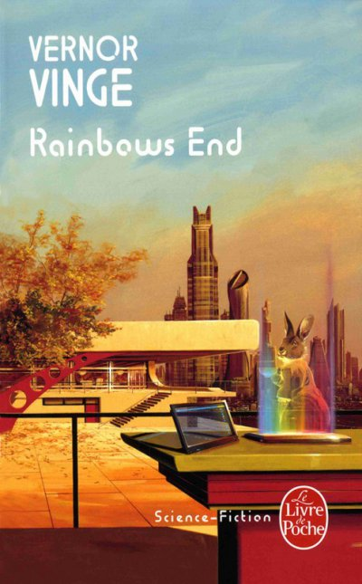Rainbows End de Vernor Vinge