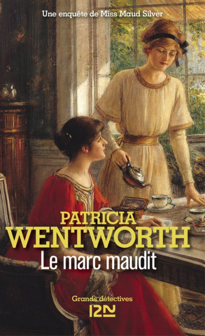 Le marc maudit de Patricia Wentworth