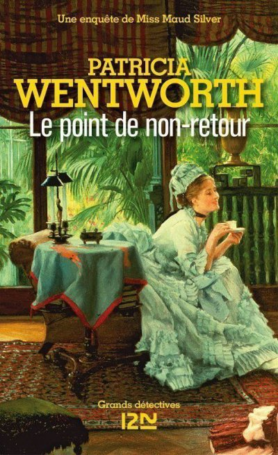 Le point de non-retour de Patricia Wentworth