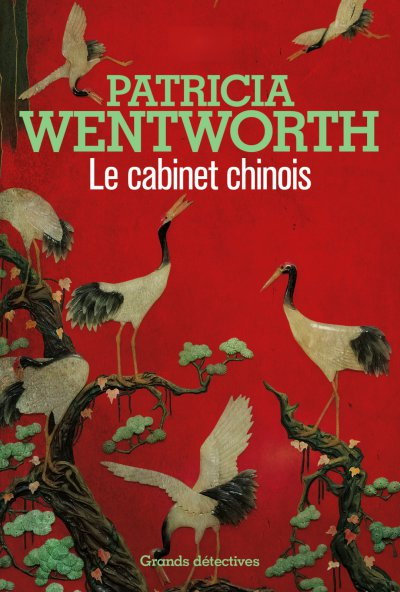 Le cabinet chinois de Patricia Wentworth