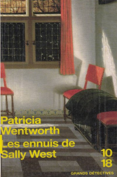 Les ennuis de Sally West de Patricia Wentworth