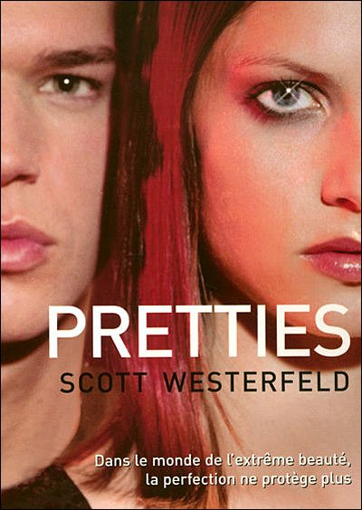 Pretties de Scott Westerfeld