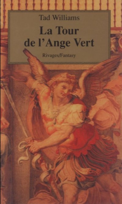 La Tour de l'ange vert de Tad Williams