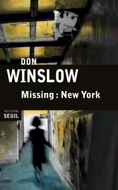 Missing : New York de Don Winslow