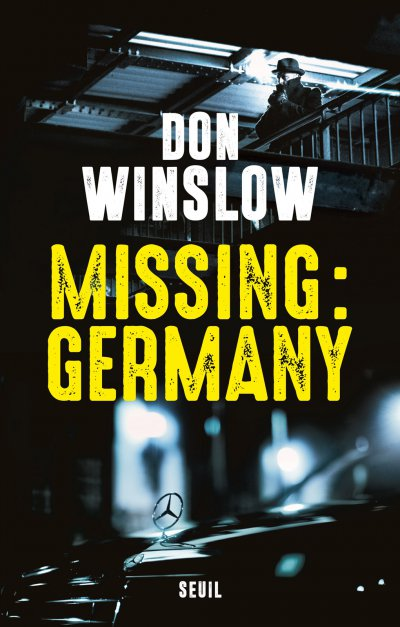 Missing : Germany de Don Winslow